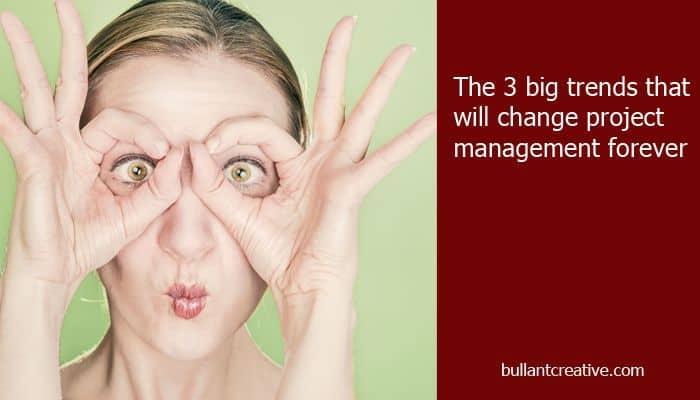 3 Big Trends in Project Management - Header Image