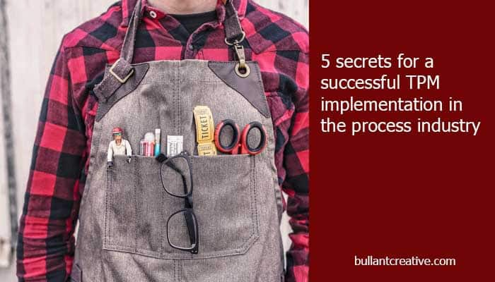 5 Secrets for Total Productive Maintenance in the Process Industry - Header Image