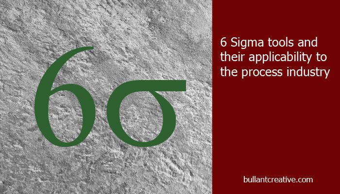 6 Sigma Tools and the Process Industry - Header Image