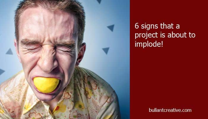 6 Signs of Project Implosion - Header Image