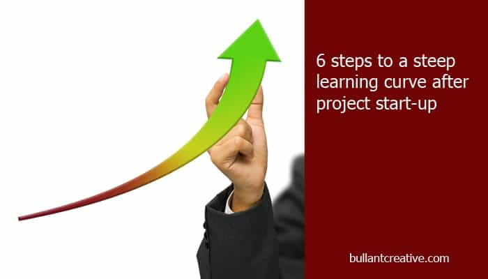 6 Steps to a Steep Learning Curve after a Project Start-up - Header Image