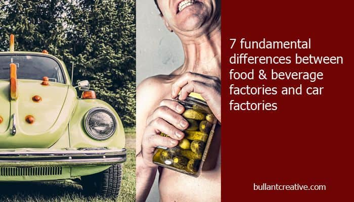 7 Fundamental Differences Between Food & Beverage and Car Factories - Header Image