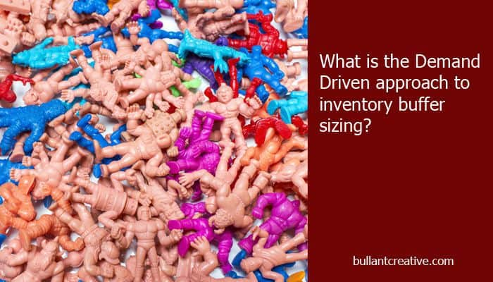 Demand Driven Approach to Inventory Buffer Sizing - Header Image