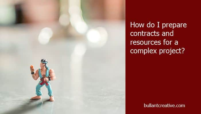 Preparing Contracts & Resources for Complex Projects - Header Image