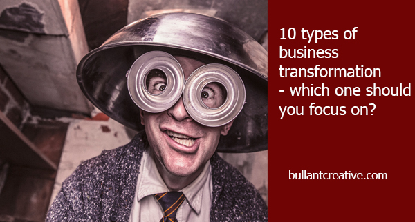 10 types of business transformation